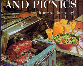Vintage Barbecues And Picnics, The Newest In Barbecuing! Cookbook From Better Homes & Gardens Creative Cooking Library Series Meredith Press