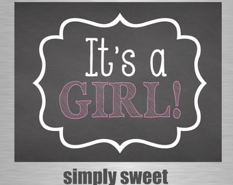 It's a GIRL Chalkboard Sign - Instant Download - 8x10 and 11x14