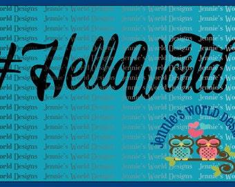 Hashtag Hello World- SVG Cut File