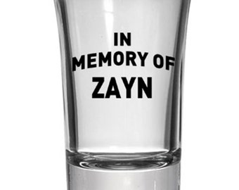 """one direction """"in memory of zayn"""" shot glass"""