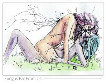 Illustration Print - 'Fungus Far From Us'