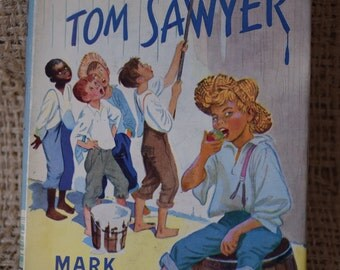 The Adventures of Tom Sawyer. Mark Twain. A Collins Seagull library title.