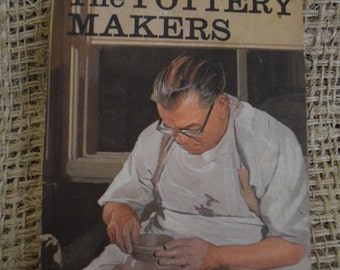 The Pottery Makers. A Vintage Ladybird Book. Series 606b. First Edition 1969