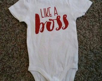 Like a boss Funny Baby bodysuit Gift Hip clothes