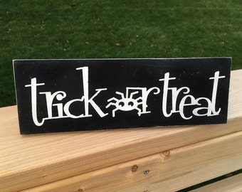 """Trick or Treat Halloween Hand Painted Wood Sign - Halloween Sign - Halloween Decor - Home Decor - Wood Decor - 4""""x12"""" - Fall Decor"""