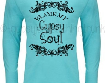 Gypsy Soul Hoodie - Gypsy Hoodie - Blue and Black Hippie Hoodie - Blame My Gypsy Soul Hooded Sweatshirt - Gypsy Soul Top - Vintage Top