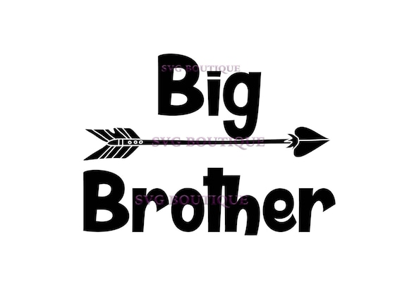 Big Brother Svg Brother Svg Arrow Little Boy Vector