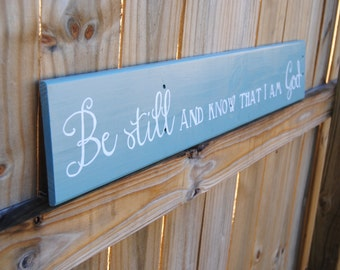 Pallet Wood Rustic BE STILL AND...Sign