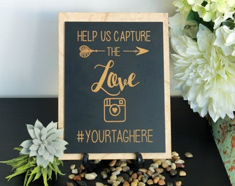 Wedding Hashtag Sign, Engraved Hashtag Chalboard Sign, Custom Wedding, Custom Signage, Wedding Signage, Custom Sign --SIGN-WCHK-CAPTURE