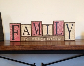 Family is everything - Vintage Inspired Wood Block Home Decor