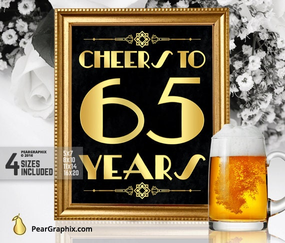 Cheers to 65 years printable sign 65th birthday party for 65th birthday party decoration ideas