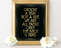 Wedding sign choose a seat not a side in art deco stlye for Great Gatsby themed wedding decorations, seating sign, wedding reception decor