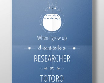 """Totoro - Displays """"When I grow up"""" [to customize] [printable]"""