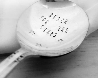 Reach for the Stars Spoon, Stamped Spoon, Hand Stamped, Vintage Spoon, Flatware, Silverware, Graduation Spoon Gift, Inspirational quote