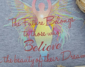 """Our designed """"Believe"""" T shirt"""