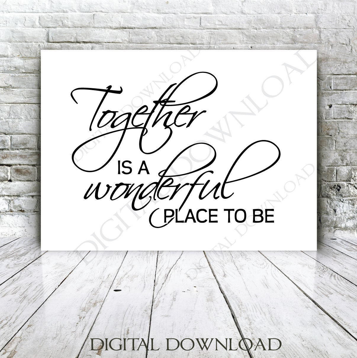 Together Is A Wonderful Place To Be Design Vector Digital