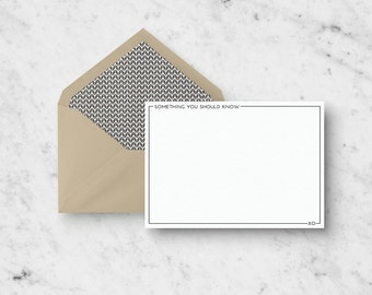 Custom Stationery Set - Something You Should Know - Set of 10 Note Cards with Personalized Envelopes - Notecard Set - Modern Stationery Set
