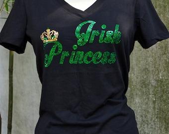 Irish Princess - Irish. Crown. Princess. St. Patrick's Day. St. Paddy's Day. T-Shirt.Holiday Shirts.Bling. Sparkle. Glitter. Love. Drinking.