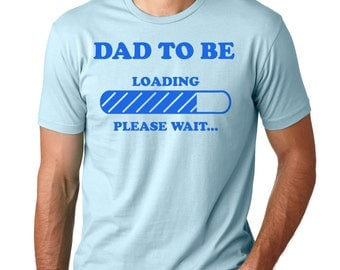 Gift For Future Father T-Shirt Dad To Be Tee Shirt Birth Announcement Dad Maternity Shirt