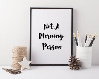Sleep print, Wall decor bedroom, Teen room, Gift for brother, 'Not a Morning Person', DIGITAL DOWNLOAD