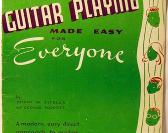 Guitar playing made easy for everyone by Joseph M. Estella and George Roberts (Book 2) New Revised Edition