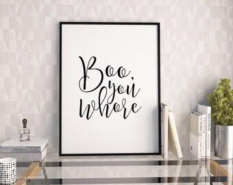 printable art mean girls boo you whore girls room decor girls bedroom
