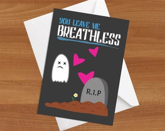 You Leave Me Breathless Greeting Card