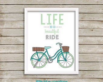 Life is a Beautiful Ride - 8x10 insprirational bicycle print