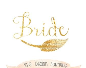 Gold Bride SVG - Wedding - Vinyl cutting file   Silhouette Cameo Designer Edition & Cricut Design Space - Wedding Party SVG