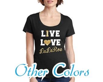 Live Love LuLaRoe Ladies T-shirt Perfect Weight Scoop Tee M106LDS, LuLaRoe shirt, It LuLaRoe Scoop shirt, LuLaRoe swag