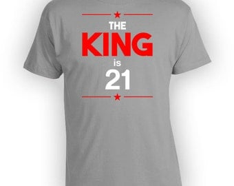 21st Birthday Shirt Bday Gift Ideas For Men Custom T Shirt Personalized TShirt Bday Present B Day The King Is 21 Years Old Mens Tee - BG237