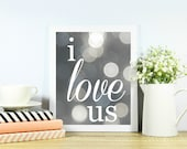 I love us instant download printable art sign   Anniversary gift   Wedding gift   Home decor