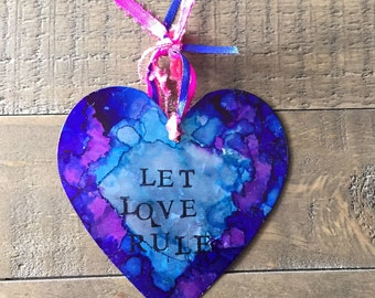 Hand Painted Heart Tin Ornament 'Let Love Rule'