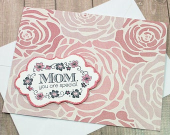 "Mom You Are Special, Birthday, Mother's Day, Flowers, Shades of Pink, Mother, Love, Appreciation, Floral, Caring, Family - 6.5"" by 5"""