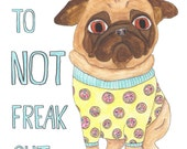 Funny Animals, Funny Animal Art, Pug Art, Pug wall art, College student gift, Pug print, Student Gifts, Pug lover gift, Anxiety, Dog Art