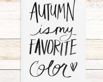 Autumn Is My Favorite - Brush Script Watercolor wall hanging, wood trim art printed on textured cotton canvas, ready to hang. More Options