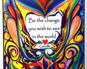 BE The CHANGE 5x7 GANDHI Inspirational Quote Motivational Print College Dorm Home Decor Women Friendship Heartful Art by Raphaella Vaisseau