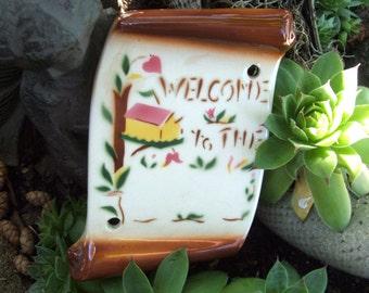 Welcome To The Nest Antique Ceramic Plaque