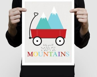 baby you'll move mountains print with little red wagon, quote saying colourful kids nursery art children baby girl boy inspirational bright