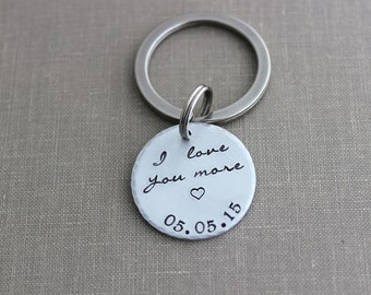 I love you more keychain with date, aluminum Hand Stamped Keychain, circle disc silver tone, Valentine's Day Gift Idea for him Romantic