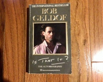 Is That It? Bob Geldof Autobiography Vintage Paperback Book