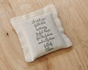 Rustic Botanical Sachet, Strong Faith Joyful Hope Lifetime of Love, Handmade Sentimental Wedding Gift for Bride