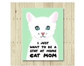 Cat Magnet, Cat Gift, Stay at Home Cat Mom, Cat Art, Kitten Magnet, Cat Lover Gift, Cat Lady Gift, Cat Designs, Cat Decor, Cat Quotes, Funny
