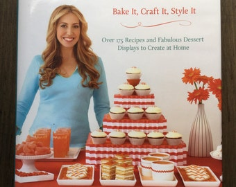 Sweet Designs Bake It, Craft It, Style It, Party Planning, Party Design, Dessert Display, Party DIY, Amy Atlas, Free Shipping