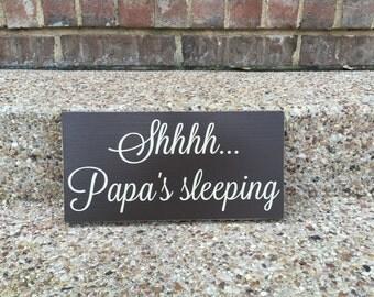 Father's Day Gift Papa Gifts ~ Papa's Sleeping Custom Wood Sign ~ Papa Bear Grandfather Gift Shhhh Papa's Sleeping Sign Papa Sign Papa Gift