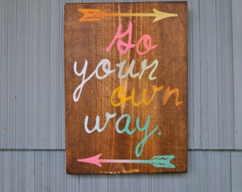 Go Your Own Way Sign
