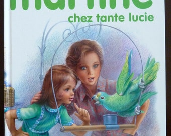 Vintage French Children's Book - Martine Chez Tante Lucie - by Gilbert Delahaye & Marcel Marlier (1977)