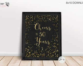 Cheers to 50 Years Printable, 50th Anniversary Decor, 50 Year Golden Anniversary, 50th Birthday Party Decorations, 8x10 PRINT