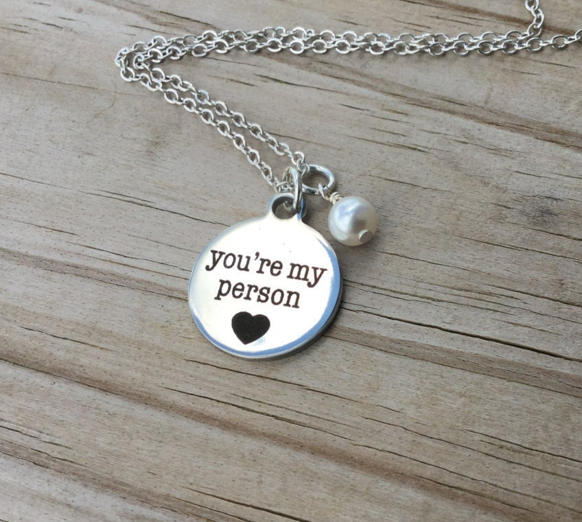 friendship necklace you re my person with a