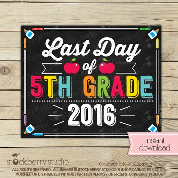 Items similar to Last Day of 5th Grade Sign - Last Day of ...